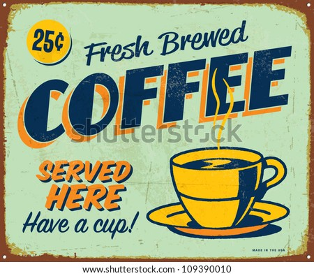 Vintage metal sign - Fresh Brewed Coffee - Vector EPS10. Grunge effects can be easily removed. - stock vector