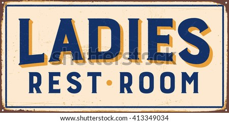 Vintage metal sign - Ladies Rest Room - Vector EPS10. Grunge and rusty effects can be easily removed for a cleaner look. - stock vector