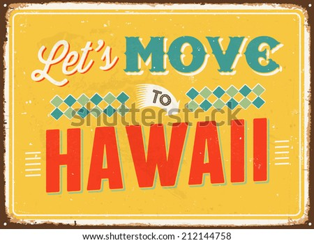 Vintage metal sign - Let's move to Hawaii - Vector EPS 10. - stock vector