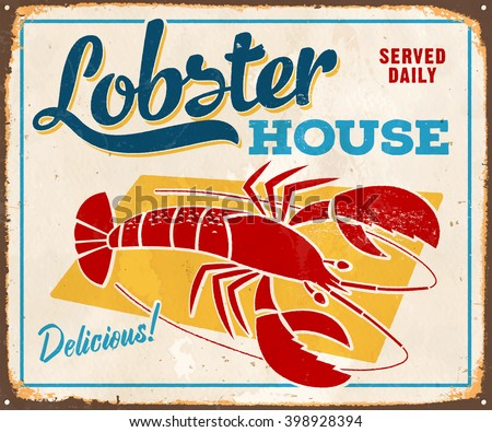 Vintage Metal Sign - Lobster House - Vector EPS10. Grunge effects can be easily removed for a cleaner look. - stock vector