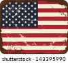 Vintage metal sign with the American flag. - stock vector