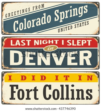 Vintage metal signs collection with USA cities. Travel souvenirs on retro grunge damaged background. Travel theme. Denver, Colorado Springs, Fort Collins.