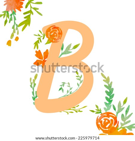 Vintage monogram B with watercolor flowers and leaves. Part of natural romantic alphabet.  - stock vector