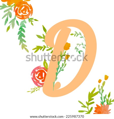 Vintage monogram D with watercolor flowers and leaves. Part of natural romantic alphabet.  - stock vector