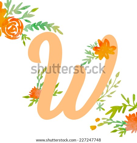 Vintage monogram W with decorative watercolor floral elements, roses and natural frame. Hand drawn vector alphabet part.  - stock vector