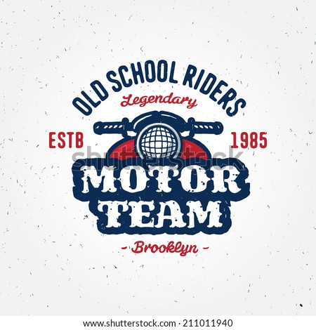 Vintage motorcycle club garage or contest apparel design, retro symbol (grunge texture is easy removable from separate layer) - stock vector