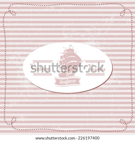 Vintage Nautical Card With Frame And Ship - stock vector