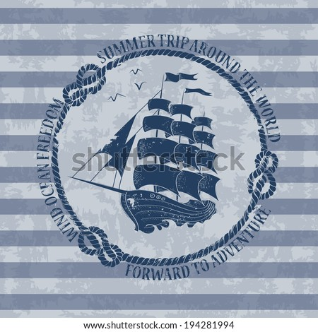 Vintage nautical emblem with sailing ship on a striped background - stock vector