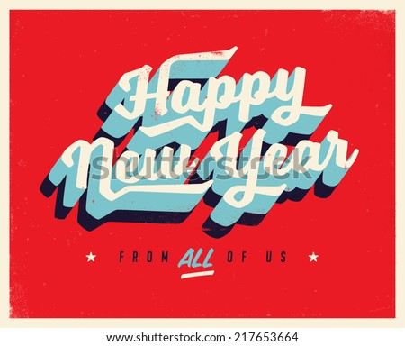 Vintage New Year's Eve Card - Vector EPS10. Grunge effects can be easily removed for a brand new, clean sign. - stock vector