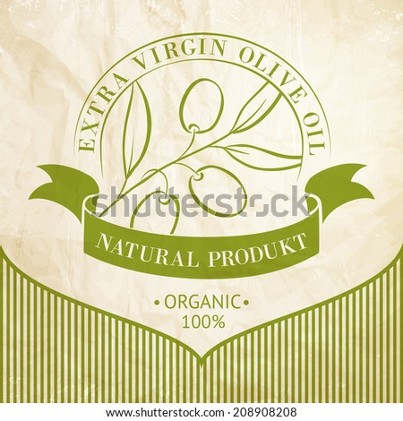 Vintage olive oil label for your design. Vector illustration. - stock vector