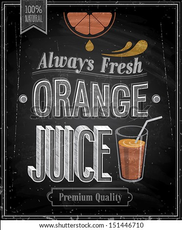 Vintage Orange Juice - Chalkboard. Vector illustration. - stock vector