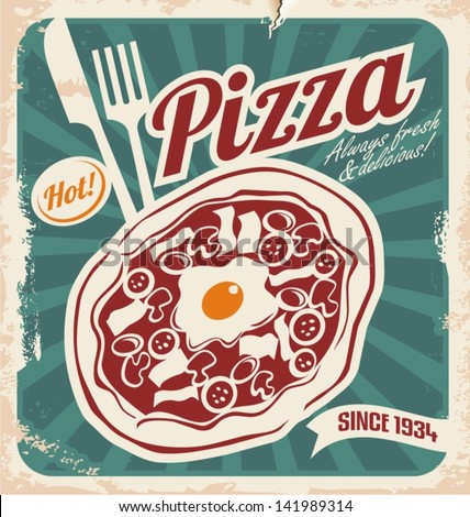 Vintage pizza sign, background, template or pizza box design. Retro pizzeria poster on old paper texture. - stock vector