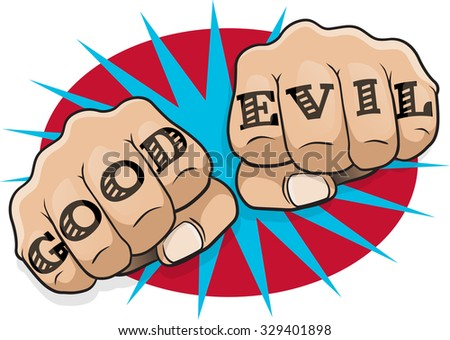 Vintage Pop Art Good Evil Punching Fists. Great illustration of pop Art comic book style clenched hands punching directly at you with the classic tattoo message. - stock vector
