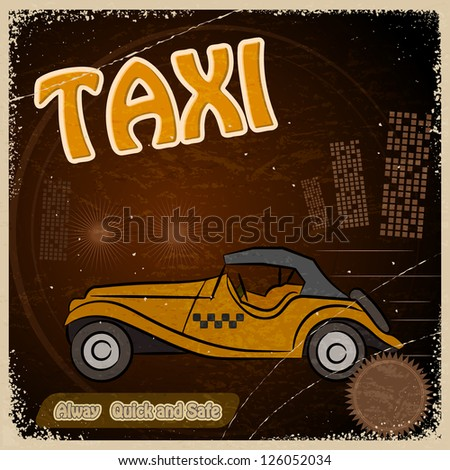 Vintage Postcard - Invitation to the trip - the image taxis. - stock vector