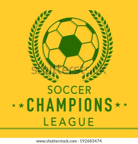 Vintage poster, banner or flyer design with shiny soccer ball and stylish text Soccer Champions League on yellow background.  - stock vector