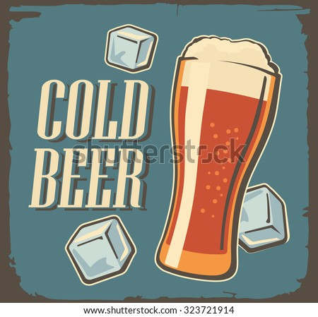 Vintage poster cold beer and ice cubes. Retro label or banner design. Vector old paper texture dark background. For Emblem, poster, Logo, web, info graphic. - stock vector