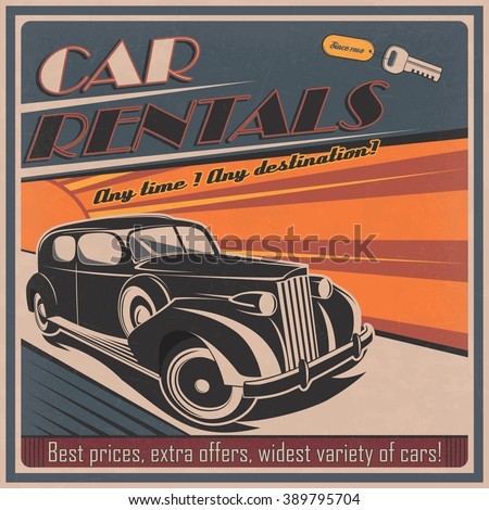 Vintage poster for car rental business. Advertising vector layout for car rental services in retro style.  - stock vector