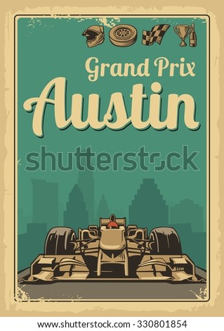 Vintage poster Grand Prix Austin. Set symbols f1 - racing sport car, cup, helmet, finish flag, wheel, champagne. Vector illustration for poster, logotype, web with old paper texture background - stock vector