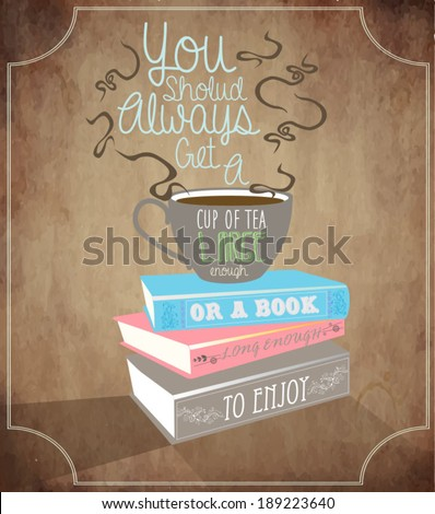 Vintage poster with books and cup of tea.  - stock vector