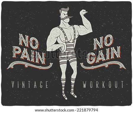 "Vintage poster with circus strong man and slogan: ""no pain no gain"" - stock vector"