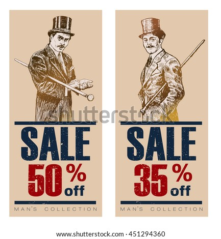 Vintage Posters, Banners or Flyers for End of Season. Biggest Sale with discount offer. Gentleman in a tuxedo and a top hat, holds a cane in hand. Vintage tags for premium quality and sale - stock vector