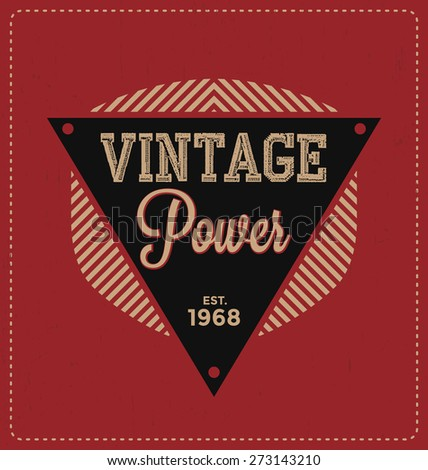 Vintage Power - Typographic Design - Classic look ideal for screen print shirt design - stock vector
