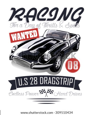 vintage race car for printing.race poster.retro race car set.vintage race car for printing.Vector vintage sport racing car.T-shirt Graphics.Vintage typography.Vector Hot Rod.classic car.poster print - stock vector