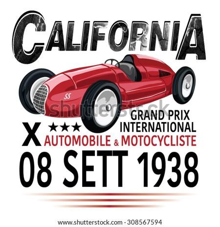 vintage race car for printing/Vector vintage sport racing car/T-shirt Graphic/Vintage typography/retro race car set/Vector Cartoon Retro Hot Rod/Vector Hot Rod/T-shirt printing designs/California Race - stock vector
