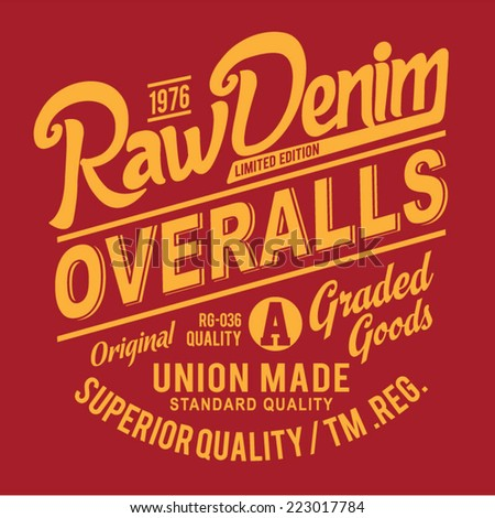 Vintage Raw denim Typography, t-shirt graphics, retro