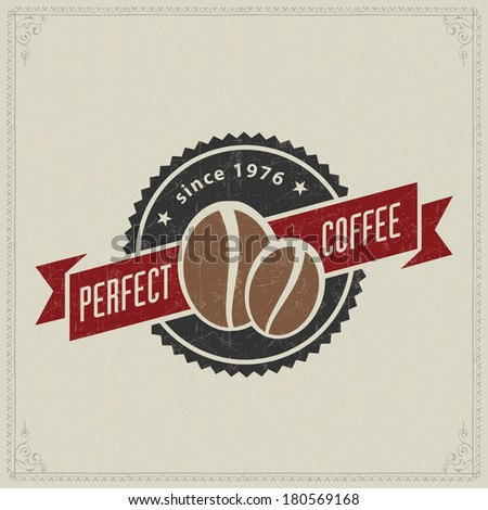 Vintage retro coffee badges or labels