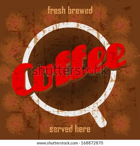 Vintage retro coffee sign, vector illustration - stock vector