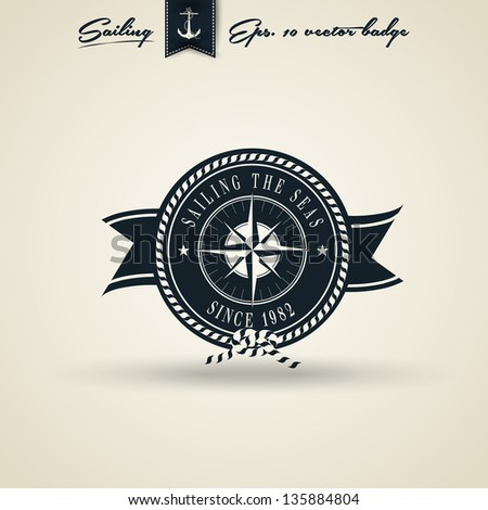 Vintage Retro Nautical Badge Seal | Editable EPS 10 vector - stock vector