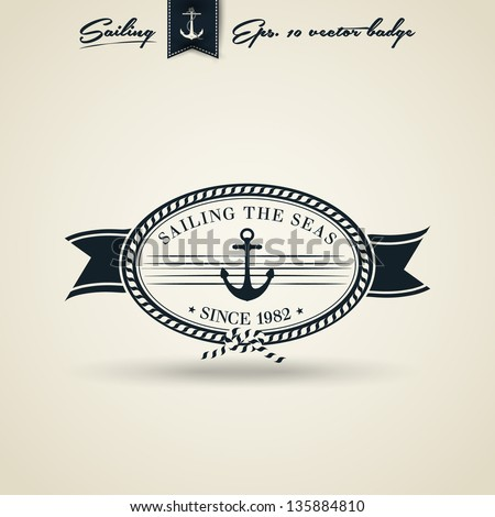Vintage Retro Nautical Badge with Anchor | Editable EPS 10 vector - stock vector
