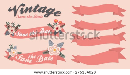 Vintage ribbon banner set and beauty floral ornament, Save the date - stock vector