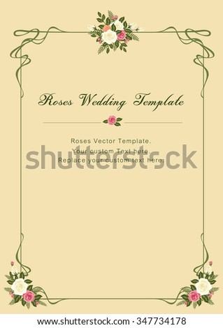 Vintage Roses Wedding vector template: for Wedding/ Valentines template and other related events that filled with love and harmony. - stock vector