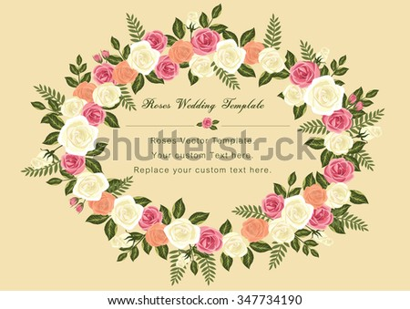 Vintage Roses Wedding vector template: fort Wedding / Valentines template and other related events that filled with love and harmony. - stock vector