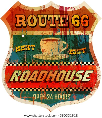 Vintage route sixty six roadhouse sign, vector - stock vector
