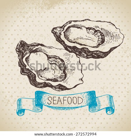 Vintage sea background. Hand drawn sketch seafood vector illustration of oysters - stock vector