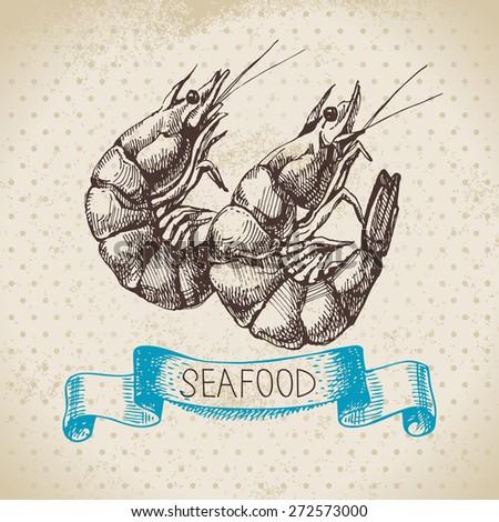Vintage sea background. Hand drawn sketch seafood vector illustration of shrimps - stock vector