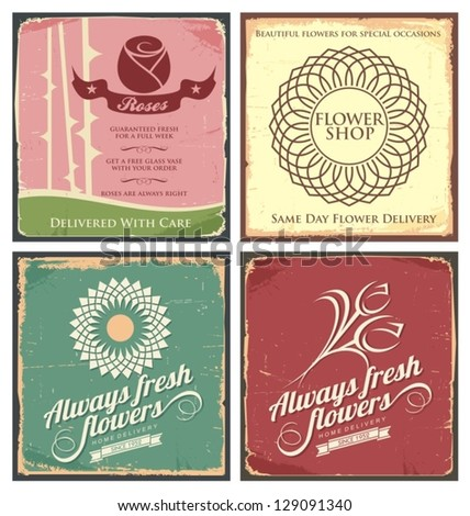 Vintage set of metal tin signs for flower shop. Retro vector flower backgrounds. Nostalgia set for flowers delivery. Floral poster designs with grunge texture and old fashioned style. - stock vector