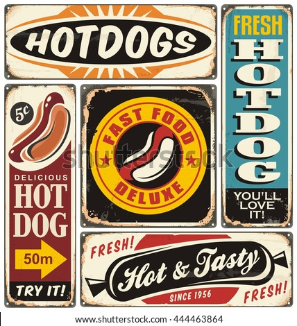 Vintage signs collection with hot dogs on old damaged metal background. Fast food restaurants vector posters set. - stock vector