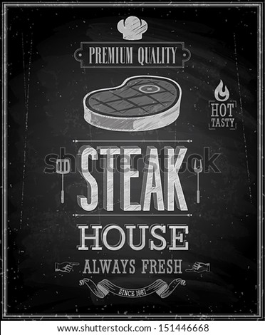 Vintage Steak House Poster - Chalkboard. Vector illustration. - stock vector