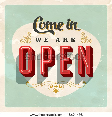 Vintage Store Sign - Open sign - Vector EPS10. Grunge effects can be easily removed for a brand new, clean sign. - stock vector