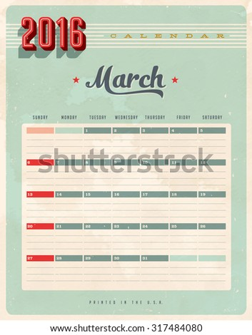 Vintage style 2016 Calendar - March - Vector EPS10. Grunge effects can be easily removed for a brand new, clean sign. - stock vector