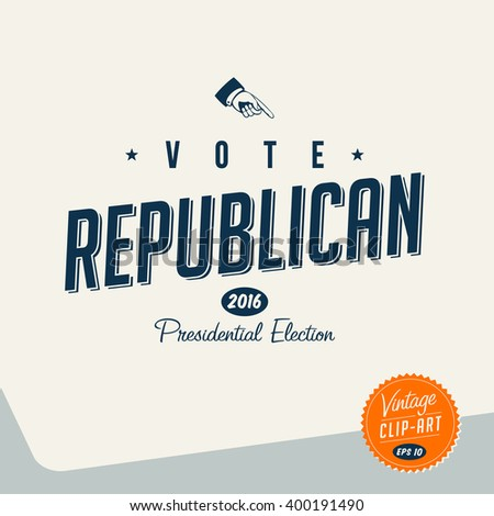 Vintage style Clip Art - Vote Republican - Vector EPS10. - stock vector