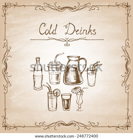 Vintage  style . Collection of cold drinks.  Sketches of cold drinks hand-drawn. Vector illustration. - stock vector