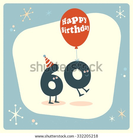 Vintage style funny 60th birthday Card. - stock vector