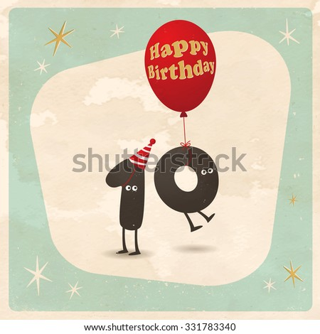 Vintage style funny 10th birthday Card  - Editable, grunge effects can be easily removed for a brand new, clean sign. - stock vector