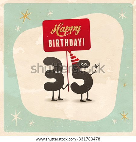Vintage style funny 35th birthday Card  - Editable, grunge effects can be easily removed for a brand new, clean sign. - stock vector