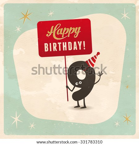 Vintage style funny 9th birthday Card  - Editable, grunge effects can be easily removed for a brand new, clean sign. - stock vector